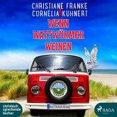 Wenn Wattwürmer weinen / Ostfriesen-Krimi Bd.8 (1 MP3-CD)