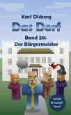 Das Dorf Band 20: Der Bürgermeister (eBook, ePUB)