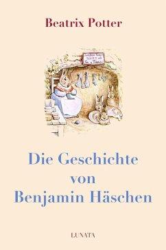 Die Geschichte von Benjamin Häschen (eBook, ePUB) - Potter, Beatrix