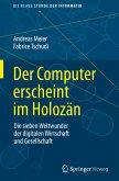 Der Computer erscheint im Holozän
