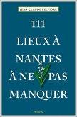 111 Lieux à Nantes à ne pas manquer