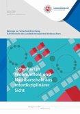 Sicherheit in Wohnumfeld und Nachbarschaft aus interdisziplinärer Sicht