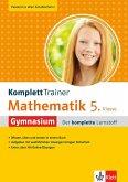 KomplettTrainer Gymnasium Mathematik 5. Klasse