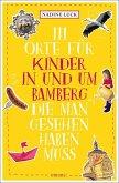 111 Orte für Kinder in und um Bamberg, die man gesehen haben muss