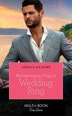 Mediterranean Fling To Wedding Ring (Mills & Boon True Love) (eBook, ePUB)