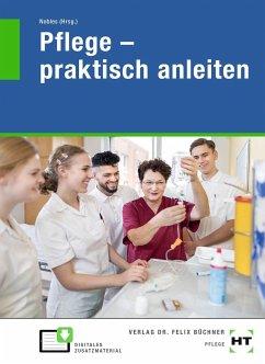 eBook inside: Buch und eBook Pflege - praktisch anleiten - Mörschel, Andrea;Speckenbach, Urte;Wächter, Corinna