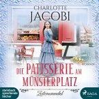 Die Patisserie am Münsterplatz - Zeitenwandel / Die Kuchenkönigin von Straßburg Bd.1 (2 Audio-CDs)