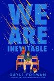 We Are Inevitable (eBook, ePUB)