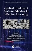 Applied Intelligent Decision Making in Machine Learning (eBook, PDF)