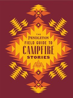 The Pendleton Field Guide to Campfire Stories (eBook, ePUB)