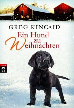 Ein Hund zu Weihnachten (eBook, ePUB) - Kincaid, Greg