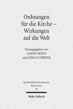 Ordnungen für die Kirche - Wirkungen auf die Welt (eBook, PDF)