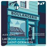 Lacroix und der Bäcker von Saint-Germain. (MP3-Download)
