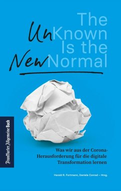 The Unknown is the new Normal (eBook, ePUB)