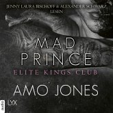 Mad Prince - Elite Kings Club, Teil 4 (Ungekürzt) (MP3-Download)