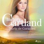 Duelo de Corações (A Eterna Coleção de Barbara Cartland 24) (MP3-Download)