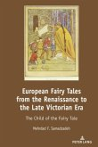 European Fairy Tales from the Renaissance to the Late Victorian Era (eBook, ePUB)