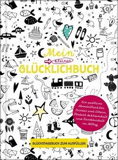 Mein kleines Glücklichbuch   Dankbarkeitstagebuch für Kinder   3 Minuten Tagebuch für Kinder - Wirth, Lisa
