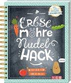 Erbse, Möhre, Nudel, Hack - So isst dein Kind endlich alles