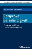 Reziproke Barmherzigkeit (eBook, PDF)