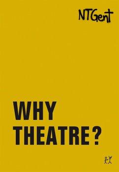Why Theatre? (eBook, PDF)