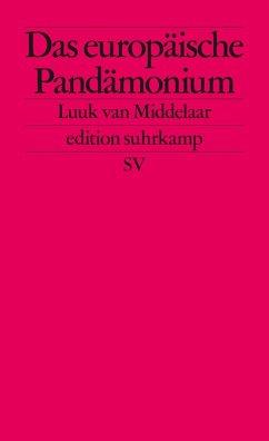 Das europäische Pandämonium (eBook, ePUB) - Middelaar, Luuk van; Middelaar, Luuk; Middelaar, Luuk van