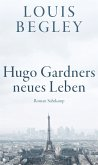 Hugo Gardners neues Leben (eBook, ePUB)