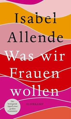 Was wir Frauen wollen (eBook, ePUB) - Allende, Isabel