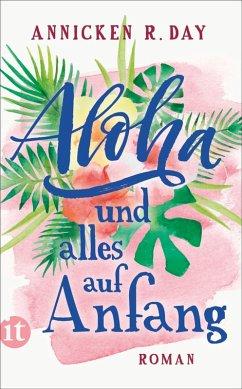 Aloha und alles auf Anfang (eBook, ePUB) - Day, Annicken R.