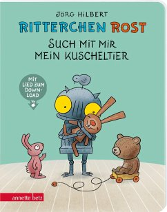 Ritterchen Rost - Such mit mir mein Kuscheltier - Hilbert, Jörg;Janosa, Felix