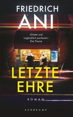 Letzte Ehre (eBook, ePUB) - Ani, Friedrich