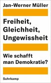 Freiheit, Gleichheit, Ungewissheit (eBook, ePUB)