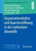Organisationskultur und Quartiersöffnung in der stationären Altenhilfe