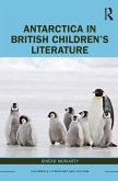 Antarctica in British Children's Literature (eBook, PDF)