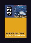 Nick Cave and the Bad Seeds' Murder Ballads (eBook, PDF)