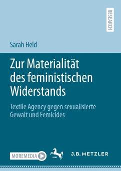 Zur Materialität des feministischen Widerstands - Held, Sarah