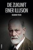 Die Zukunft einer Illusion (eBook, ePUB)