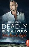 Deadly Rendezvous - Süßer Kuss der Gefahr (eBook, ePUB)
