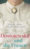Dostojewskij und die Frauen (eBook, ePUB)