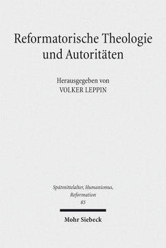 Reformatorische Theologie und Autoritäten (eBook, PDF)