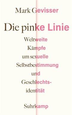 Die pinke Linie (eBook, ePUB) - Gevisser, Mark