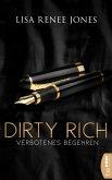 Dirty Rich - Verbotenes Begehren (eBook, ePUB)