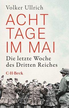 Acht Tage im Mai - Ullrich, Volker