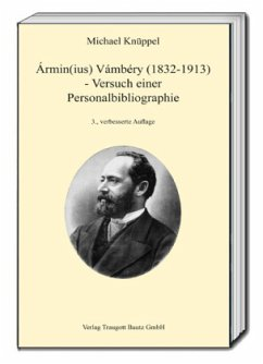 Ármin(ius) Vámbéry (1832-1913) - Knüppel, Michael