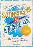 Sonnengelb & Tintenblau oder: Der Sommer, in dem ich zu schreiben begann (eBook, ePUB)