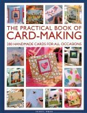 The Practical Book of Card-Making: 200 Handmade Cards for All Occasions