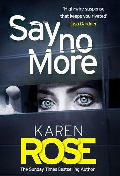 Say No More (The Sacramento Series Book 2) - Rose, Karen