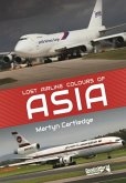 Lost Airline Colours of Asia