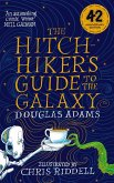 The Hitchhiker's Guide to the Galaxy. Illustrated Edition
