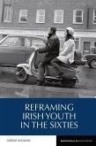 Reframing Irish Youth in the Sixties